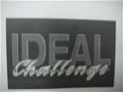 IDEAL CHALLENGE
