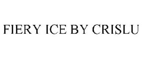 FIERY ICE BY CRISLU