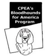 CPEA'S BLOODHOUNDS FOR AMERICA PROGRAM
