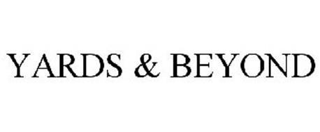 YARDS & BEYOND