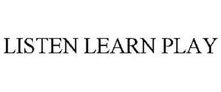 LISTEN LEARN PLAY