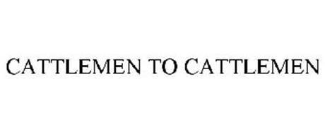 CATTLEMEN TO CATTLEMEN