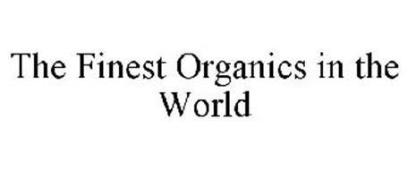 THE FINEST ORGANICS IN THE WORLD