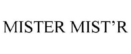 MISTER MIST'R