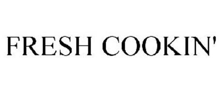 FRESH COOKIN'