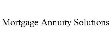MORTGAGE ANNUITY SOLUTIONS