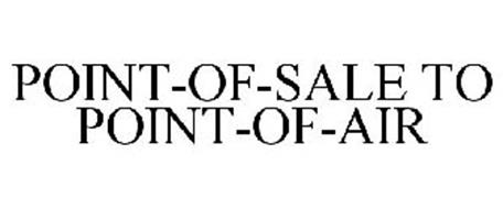 POINT-OF-SALE TO POINT-OF-AIR