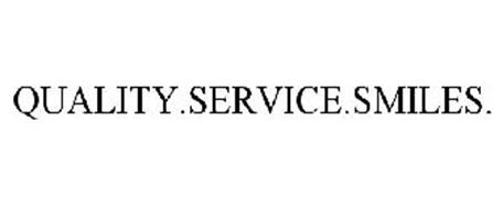 QUALITY.SERVICE.SMILES.