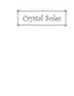 CRYSTAL SOLES