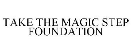TAKE THE MAGIC STEP FOUNDATION
