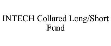INTECH COLLARED LONG/SHORT FUND