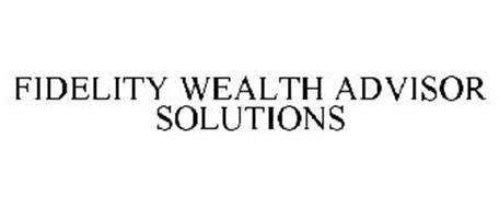 FIDELITY WEALTH ADVISOR SOLUTIONS