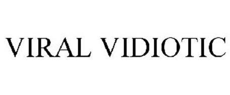 VIRAL VIDIOTIC
