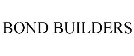 BOND BUILDERS
