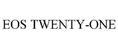 EOS TWENTY-ONE