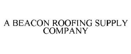 A BEACON ROOFING SUPPLY COMPANY