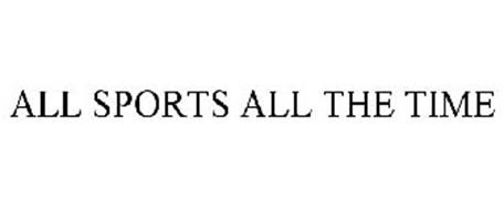 ALL SPORTS ALL THE TIME