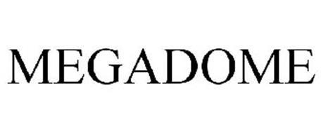 MEGADOME