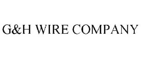 G&H WIRE COMPANY