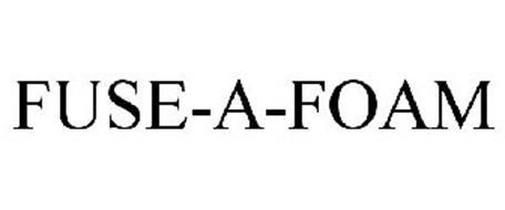 FUSE-A-FOAM