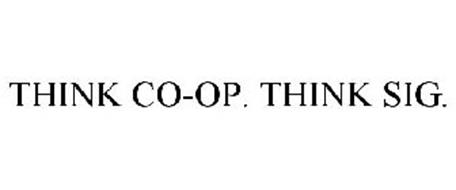 THINK CO-OP. THINK SIG.