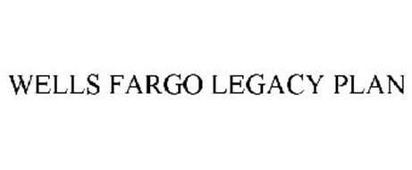 WELLS FARGO LEGACY PLAN