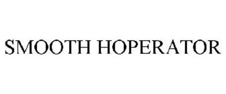 SMOOTH HOPERATOR