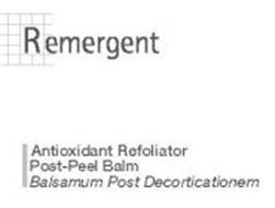 REMERGENT ANTIOXIDANT REFOLIATOR POST-PEEL BALM BALSAMUM POST DECORTICATIONEM