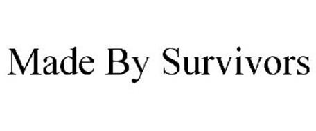 MADE BY SURVIVORS