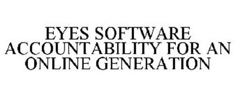 EYES SOFTWARE ACCOUNTABILITY FOR AN ONLINE GENERATION