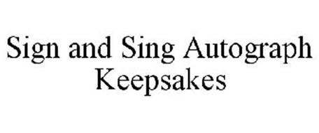 SIGN AND SING AUTOGRAPH KEEPSAKES