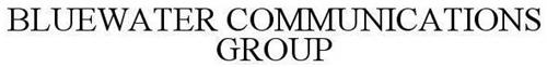 BLUEWATER COMMUNICATIONS GROUP