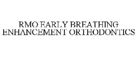 RMO EARLY BREATHING ENHANCEMENT ORTHODONTICS