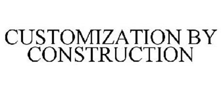 CUSTOMIZATION BY CONSTRUCTION