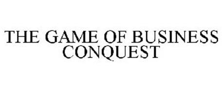 THE GAME OF BUSINESS CONQUEST