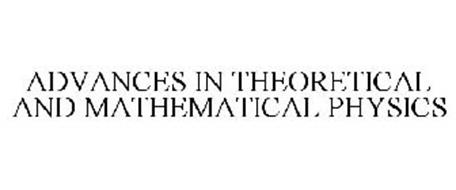 ADVANCES IN THEORETICAL AND MATHEMATICAL PHYSICS