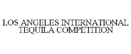 LOS ANGELES INTERNATIONAL TEQUILA COMPETITION