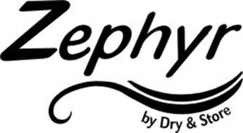 ZEPHYR BY DRY & STORE