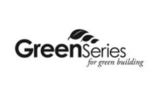 GREENSERIES FOR GREEN BUILDING