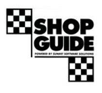SHOP GUIDE POWERED BY SUMMIT SOFTWARE SOLUTIONS