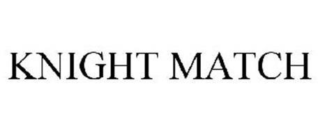 KNIGHT MATCH