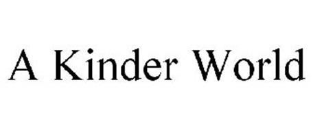 A KINDER WORLD