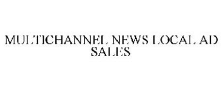 MULTICHANNEL NEWS LOCAL AD SALES