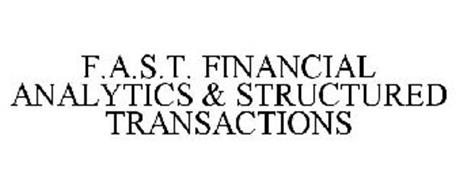 F.A.S.T. FINANCIAL ANALYTICS & STRUCTURED TRANSACTIONS
