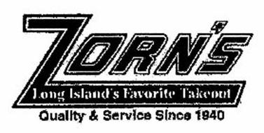 ZORN'S LONG ISLAND'S FAVORITE TAKEOUT QUALITY & SERVICE SINCE 1940