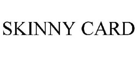 SKINNY CARD
