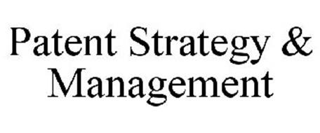 PATENT STRATEGY & MANAGEMENT