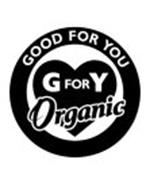 GOOD FOR YOU G FOR Y ORGANIC