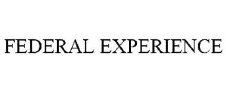 FEDERAL EXPERIENCE