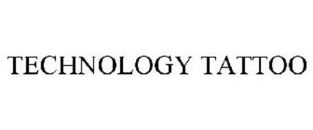 TECHNOLOGY TATTOO